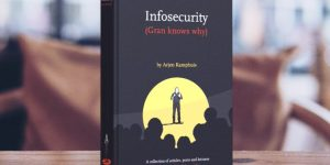 InfoSecurity (Gran knows why) - Arjen Kamphuis 2020